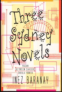 Three Sydney Novels - An omnibus